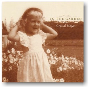 In the Garden by Crystal Hogan